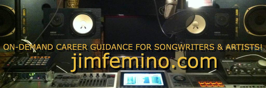 ON-DEMAND CAREER GUIDANCE FOR SONGWRITERS & ARTISTS WITH JIM FEMINO